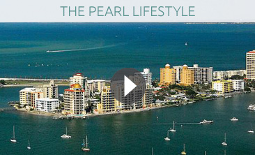 The Pearl Lifestyle - Sarasota Florida